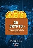 Kryptowährungen einfach erklärt: Bitcoin & seine Alternativen für Jedermann (German Edition)