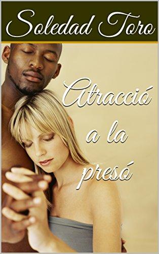 Atracció a la presó: Lionik i Dania (Catalan Edition)