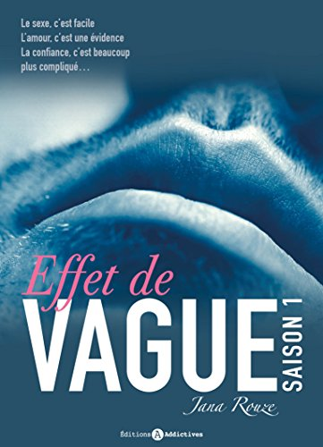 Effet de vague, volume 1 de Jana Rouze