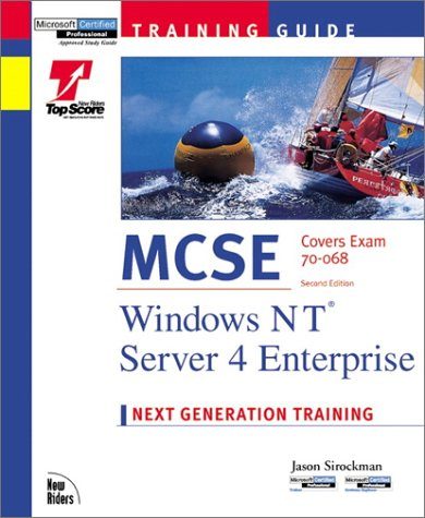MCSE Training Guide: Windows NT Server 4 Enterprise (Training Guides) por Jason Sirockman