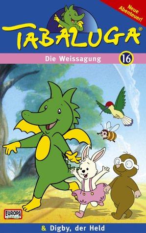 Tabaluga 16 - Die Weissagung/Digby, der Held