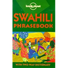 Lonely Planet Swahili Phrasebook (Lonely Planet Phrasebook: India)