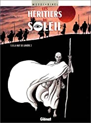 Les Héritiers du soleil, tome 10 : La Nuit de la lumière 2