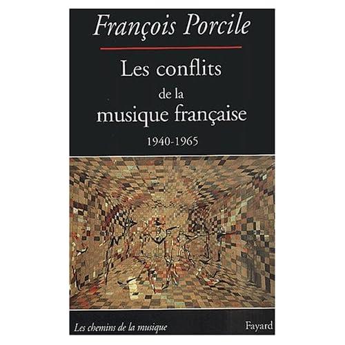 Les conflits de la musique française (1940-1965)