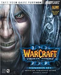Warcraft III: The Frozen Throne Official Strategy Guide (Official Strategy Guides (Bradygames))