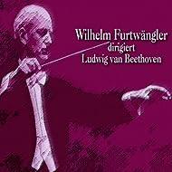 Wilhelm Furtwängler dirigiert Ludwig van Beethoven