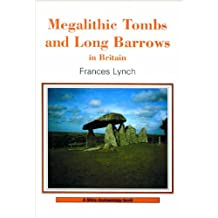 Megalithic Tombs and Long Barrows in Britain (Shire Archaeology)