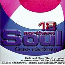 18 Northern Soul Floor Shakers by 18 Northern Soul Floor Shakers (2005-08-02)