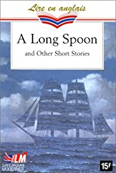 A Long Spoon And Other English Short Stories