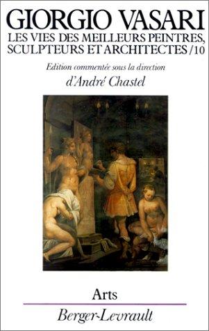 Les Vies des meilleurs peintres, sculpteurs et architectes, tome 10