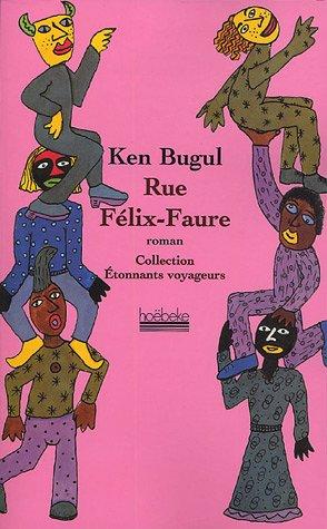 Rue Félix-Faure : roman