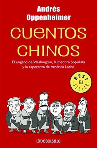 Cuentos Chinos por Andres Oppenheimer