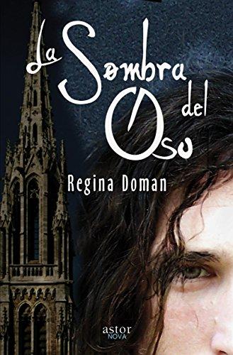 La sombra del Oso (Astor) por Regina Doman