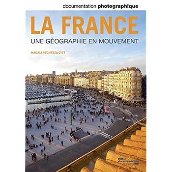 Documentation photographique n° 8096 : La France, une géographie en mouvement