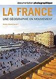 Documentation photographique n° 8096 - La France, une géographie en mouvement
