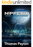 Lost Starship: The Legends of Nipperia Last Drop of Hapiness