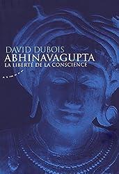 Abhinavagupta : La liberté de conscience