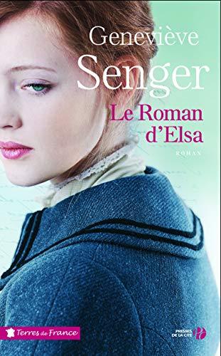 Le Roman d'Elsa par Me Geneviève SENGER