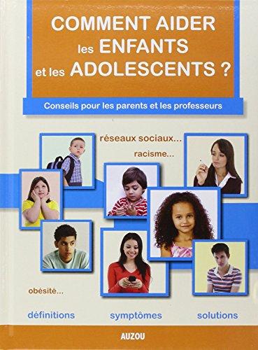 Comment aider les enfants et les adolescents ?