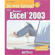 Je me lance avec Excel 2003