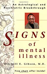 Signs of Mental Illness: An Astrological and Psychiatric Breakthrough