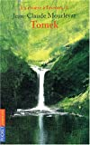 La Rivière à l'envers, tome 1 : Tomek