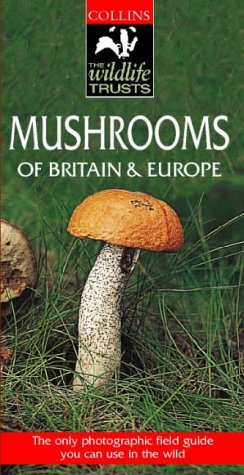 Collins Wildlife Trust Guide – Mushrooms of Britain and Europe (Collins Wildlife Trust Guides) por Regis Courtecuisse