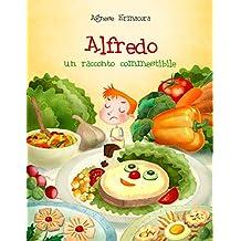 Alfredo. un racconto commestibile.
