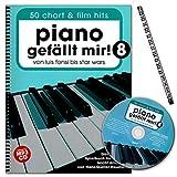 Piano gefällt mir! 50 Chart und Film Hits - Band 8 - von Luis Fonsi bis Star Wars - ultimative Spielbuch für Klavier mit CD und Notenklammer - BOE7926 9783954561919