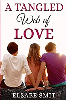 A Tangled Web of Love (English Edition) di [Smit, Elsabe]