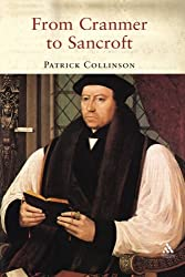From Cranmer to Sancroft: English Religion in the Age of Reformation