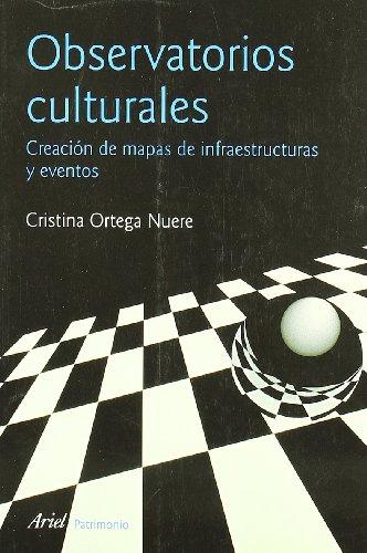Observatorios culturales: Creación de mapas de infraestructuras y eventos (Ariel Arte y Patrimonio)