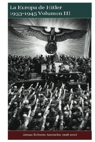 La Europa de Hitler 1933-1945 Volumen III