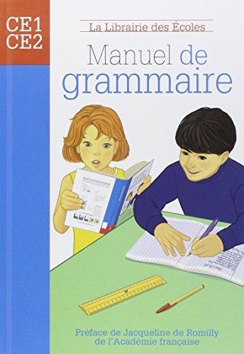 Manuel de grammaire CE1-CE2 by Annie Mnzer (2008-08-28)
