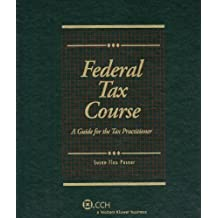 Federal Tax Course 2008 by Alan D. Campbell (2007-05-15)