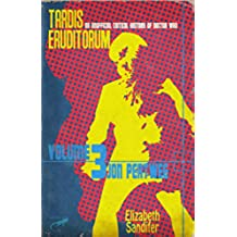TARDIS Eruditorum - An Unofficial Critical History of Doctor Who Volume 3: Jon Pertwee (English Edition)