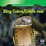 King Cobra/Cobra Real (Killer Snakes/Serpientes Asesinas)