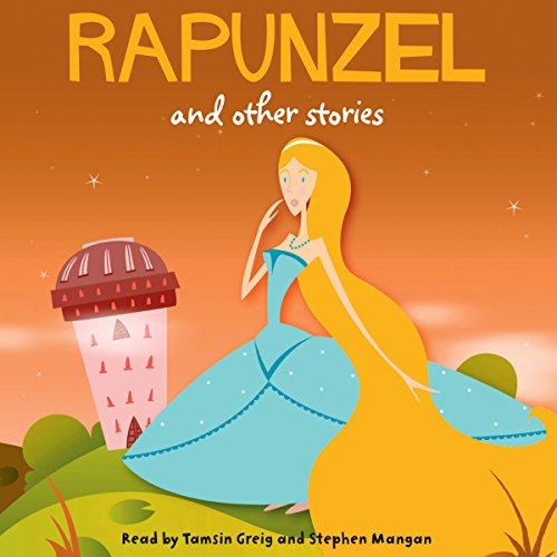 Rapunzel and Other Stories  Audiolibri