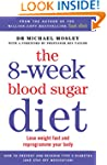 The 8-week Blood Sugar Diet: Lose wei...