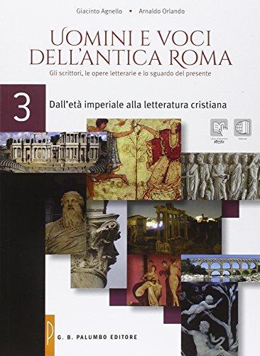 Uomini e voci dell'antica Roma. Per le Scuole superiori. Con e-book. Con espansione online: 3