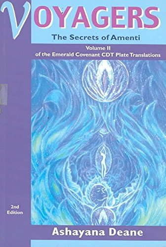 Voyagers II - The Sleeping Abductees: Volume 2 Of The Emerald Covenant CDT Plate Translations By: Anna Hayes Published: October, 2002