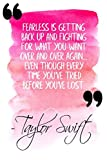 Fearless Is Getting Back Up And Fighting For What You Want Over And Over Again ... Even Though Every Time You've Tried Before You've Lost: Pink Taylor Swift Quote Designer Notebook