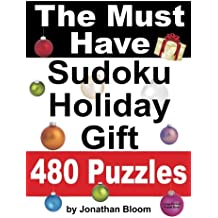 The Must Have Sudoku Holiday Gift 480 Puzzles: 480 NEW Large Format Puzzles with plenty of grid space for calculations and notes. Easy, Hard, cruel and deadly killer sudoku.