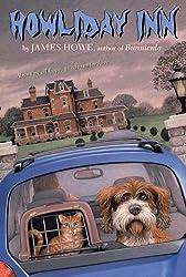 Howliday Inn (Bunnicula Books (Prebound)) by James Howe (2006-10-06)