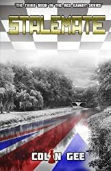 Stalemate: The Third book in the Red Gambit Series by Colin Gee (2013-02-01)