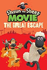 Shaun the Sheep Movie - The Great Escape (Shaun the Sheep Movie Tie in) (Shaun the Sheep Movie Tie-ins) Paperback