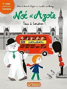 """Afficher """"Noé et Azote Tous à Londres !"""""""