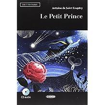 Le petit prince. Con App. Con CD-Audio