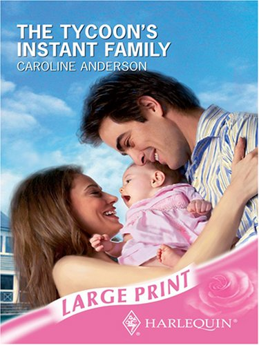 The Tycoon's Instant Family (Mills & Boon Largeprint Romance)