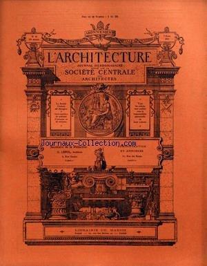 ARCHITECTURE (L') [No 10] du 07/03/1914 - LA QUERELLE DES CLASSIQUES ET DES GOTHIQUES - LES HABITATIONS A BON MARCHE - PLAQUE COMMEMORATIVE A AUGUSTE CHOISY - LOI SUR LES MONUMENTS HISTORIQUES .